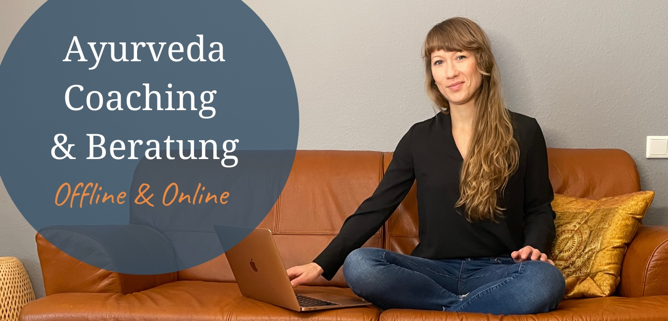 Ayurveda Coaching und Beratung